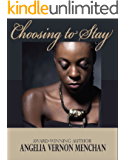 Choosing To Stay: He Cheats , She Stays... Stories