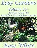 Easy Gardens Volume 13 - Bird Sanctuary Plus