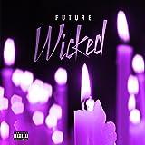 Wicked [Explicit]