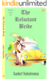 The Reluctant Bride (Romantic Shorts Book 5)