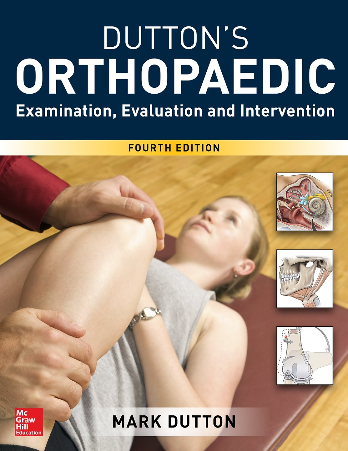 Dutton's Orthopaedic: Examination, Evaluation and Intervention, Fourth Edition