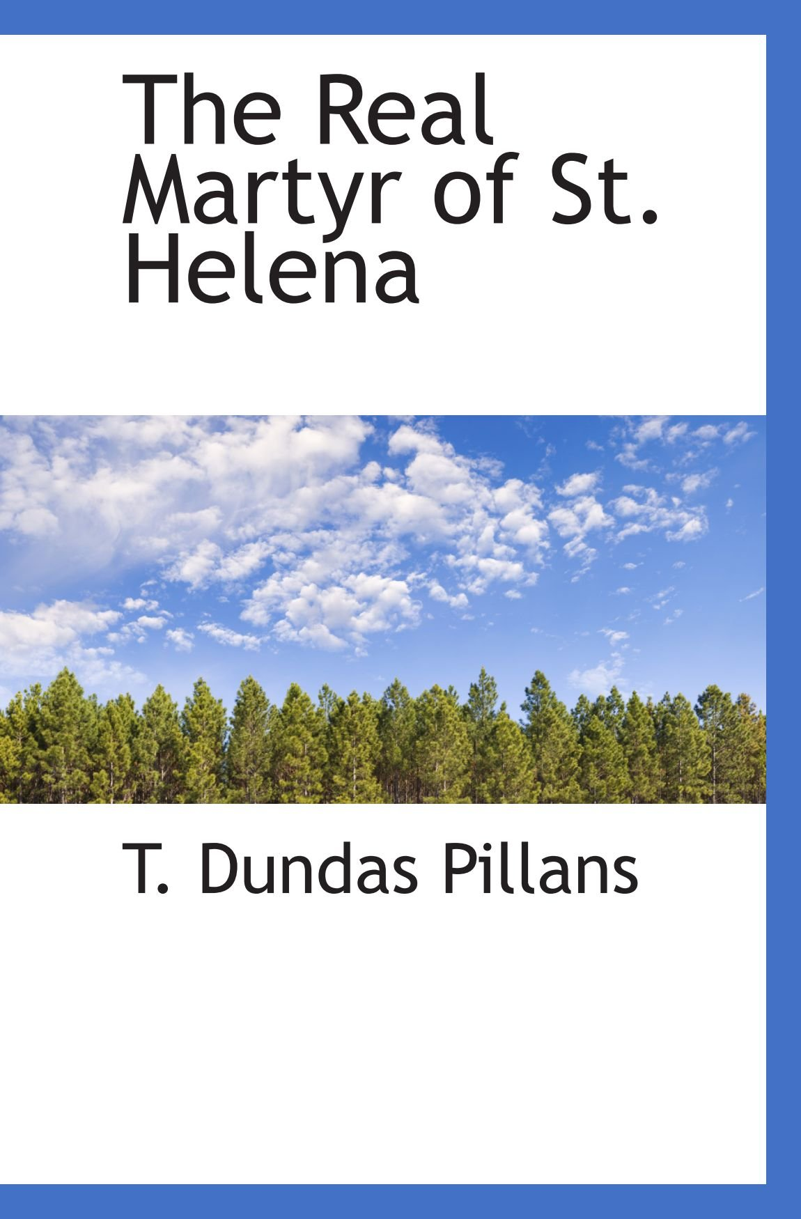 The Real Martyr of St. Helena pdf