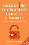 Unlocking the World's Largest E-market: A Guide To Selling on Chinese Social Media