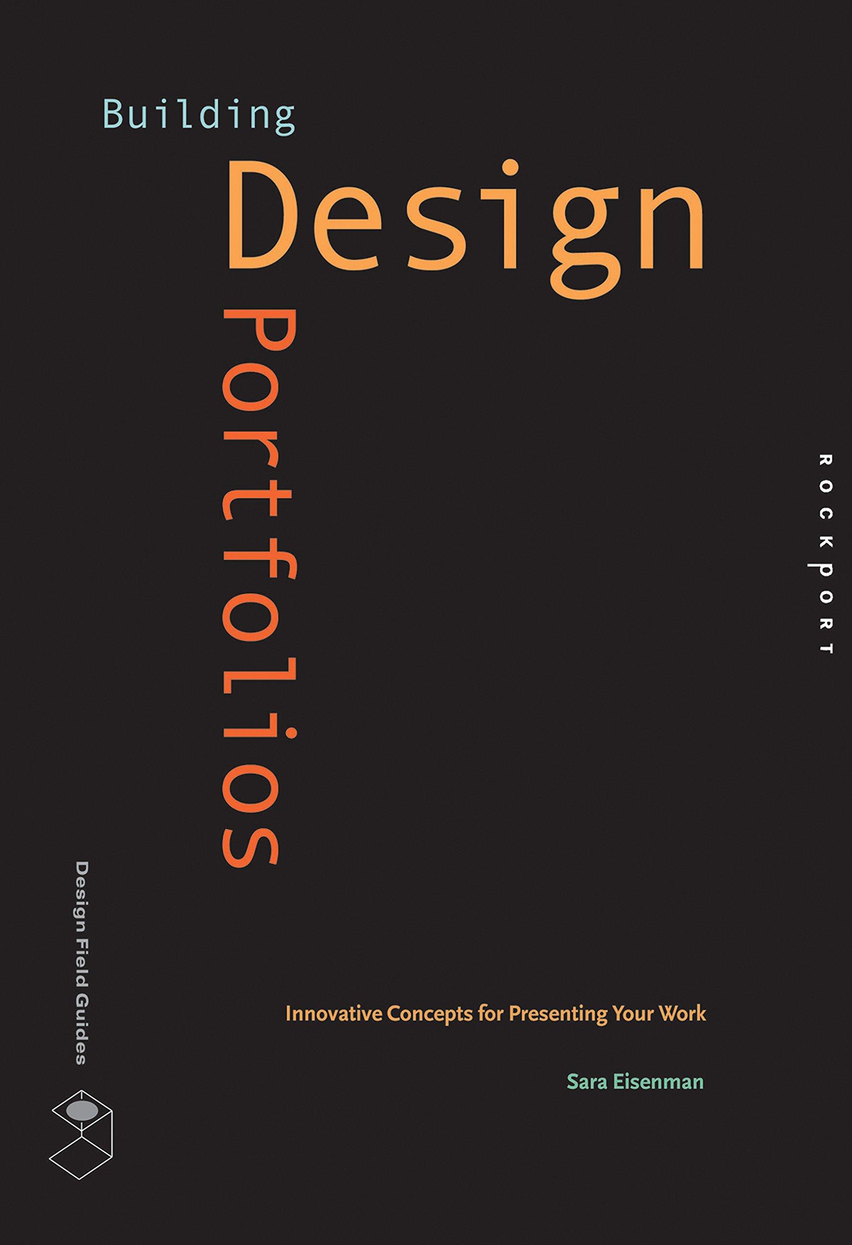 Building Design Portfolios: Innovative Concepts for