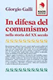 In difesa del comunismo nella storia del XX secolo