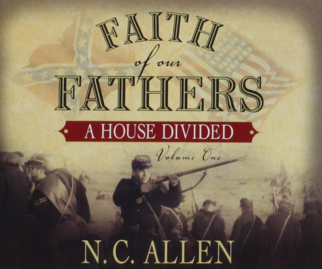 Faith of Our Fathers: A House Divided PDF
