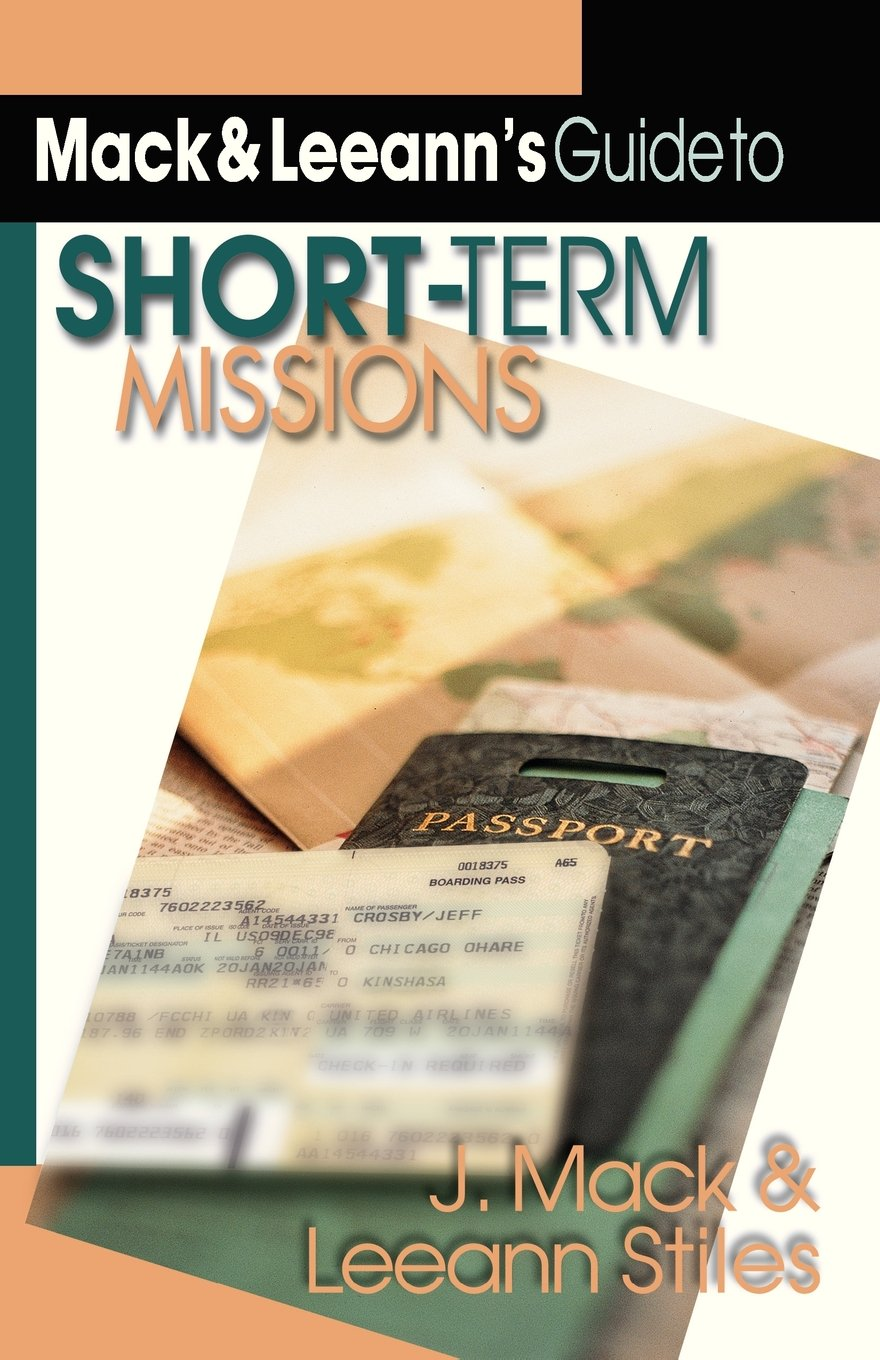 Download Mack & Leeann's Guide to Short-Term Missions ebook