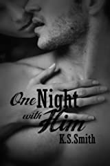 One Night With Him Kindle Edition