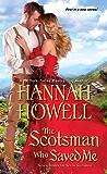 The Scotsman Who Saved Me (Seven Brides/Seven Scotsmen)