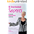 10 Overlooked Secrets to Dynamic Female to Female Leadership (@Mazology QUICK READ Series Book 1)
