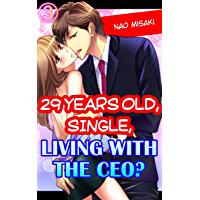 29 years old, Single, Living with the CEO? Vol.3 (TL Manga)
