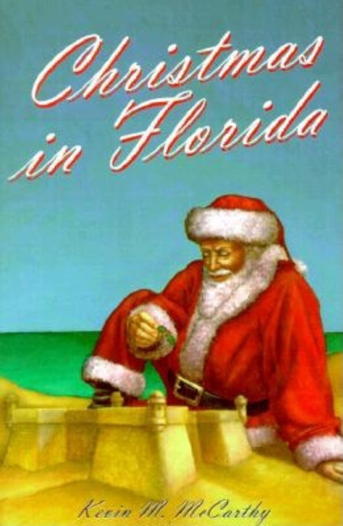 Christmas In Florida Images.Christmas In Florida Kevin M Mccarthy 9781561642083