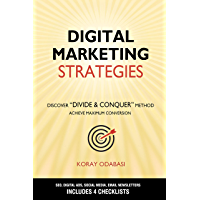 Digital Marketing Strategies 2019: Ultimate Guide to SEO, Google Ads, Facebook & Instagram Ads, Social Media, Email Newsletters