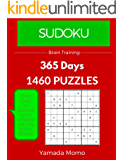 Sudoku: Brain Training 365 Days: From Easy to Advance Level, Sudoku 4 Puzzles per day to be a master in 365 days (English Edition)