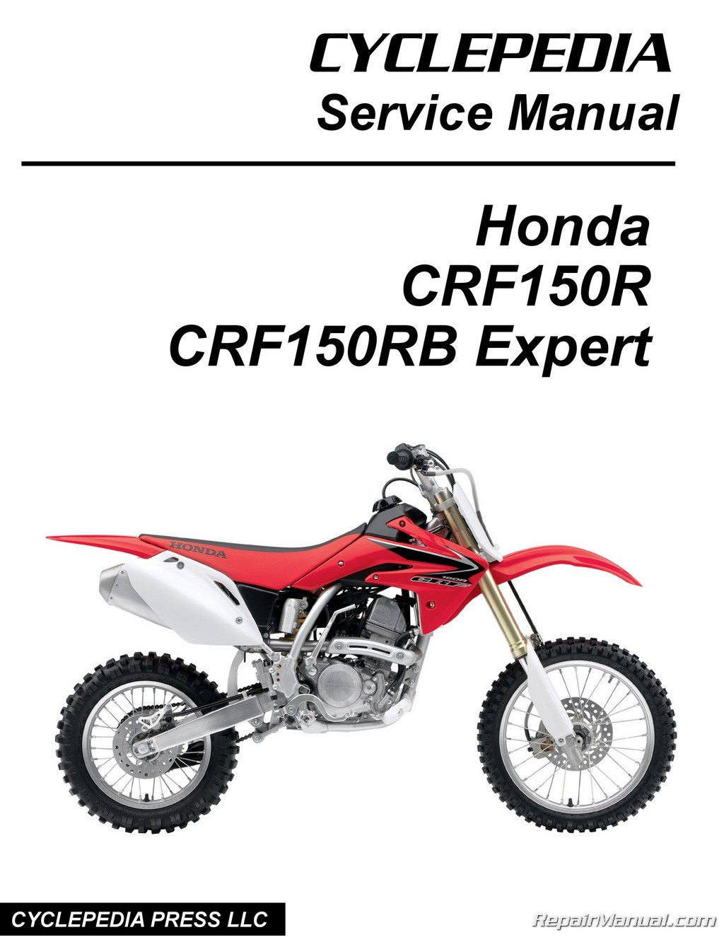 CPP-164-P Honda CRF150R CRF150RB Expert Cyclepedia Printed Motorcycle  Service Manual: Manufacturer: Amazon.com: Books