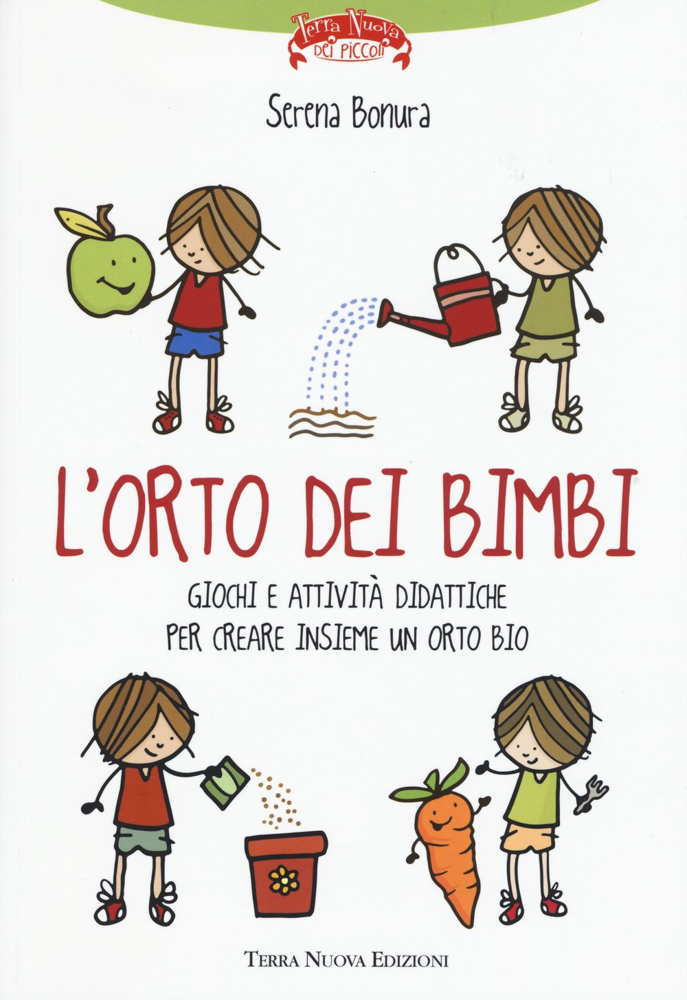 Lorto Dei Bimbi Amazonit Serena Bonura Libri