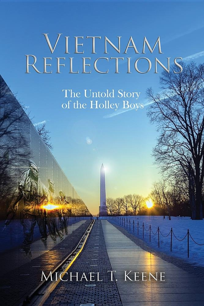 Vietnam Reflection: The Untold Story of the Holley Boys pdf