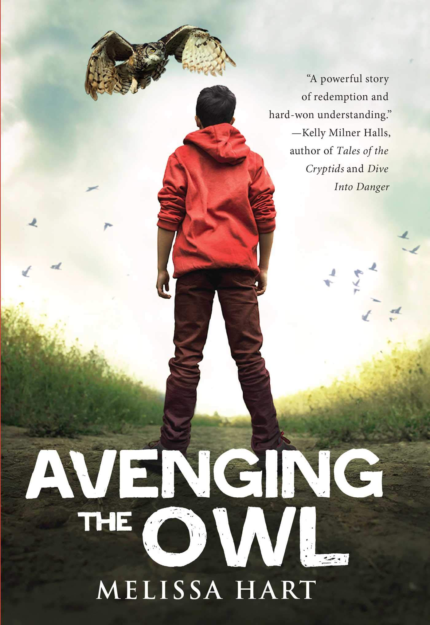 Avenging the Owl: Melissa Hart: 9781510726284: Amazon com: Books