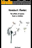 Freedom's Flowers