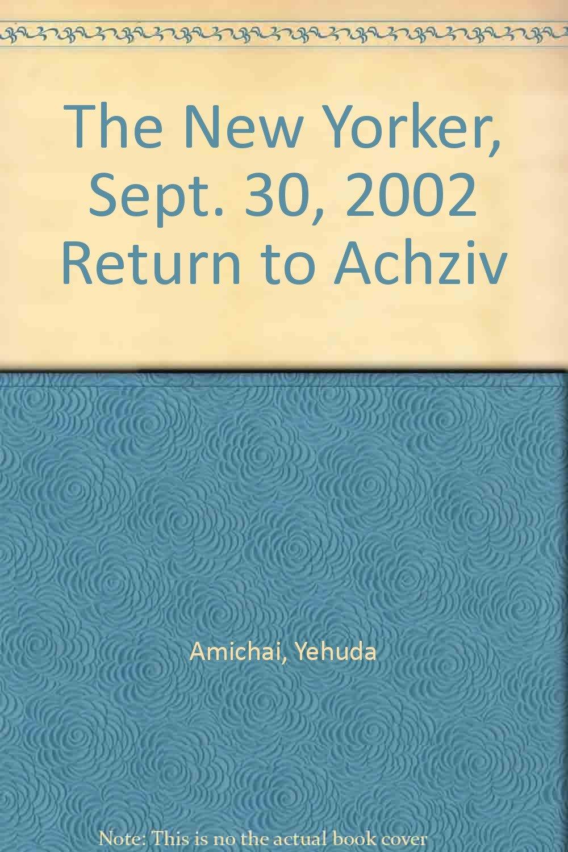 "Download The New Yorker, Sept. 30, 2002 ""Return to Achziv"" pdf epub"
