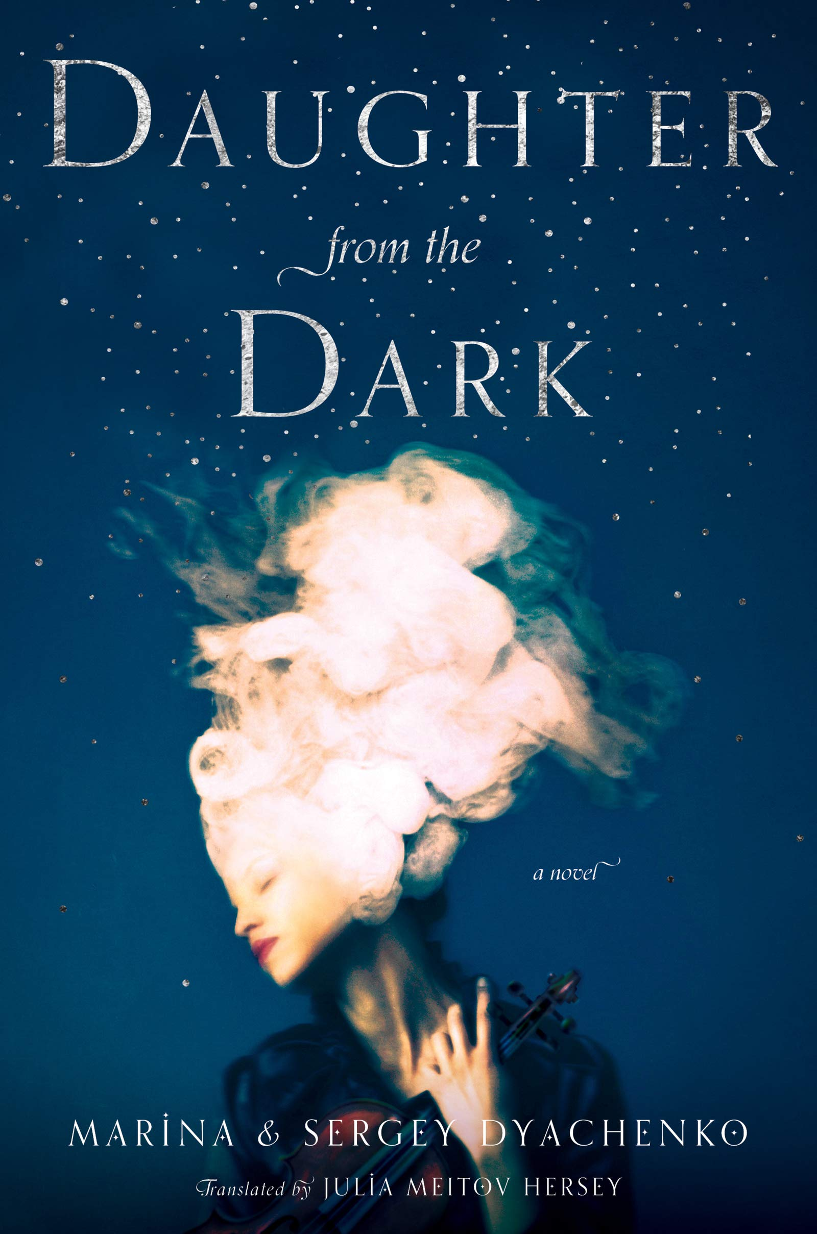 Daughter from the Dark: A Novel: Sergey and Marina Dyachenko ...