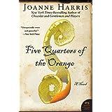 Five Quarters of the Orange: A Novel (P.S.)
