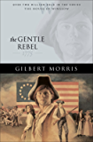 The Gentle Rebel (House of Winslow Book #4)