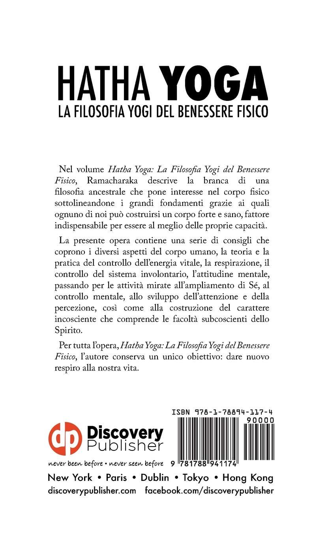 Hatha Yoga: La Filosofia Yogi del Benessere Fisico (Italian ...