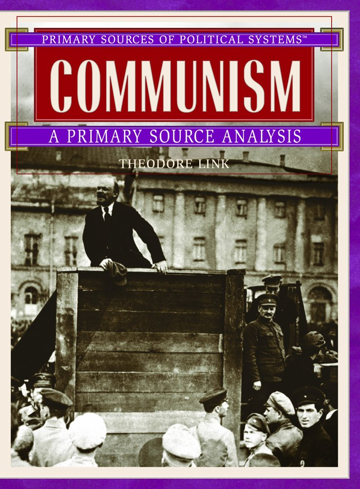 Download Communism: A Primary Source Analysis (Primary Sources of Political Systems) Text fb2 ebook