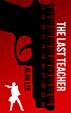 The Last Teacher: A Stand-Alone Mackenzie Mystery