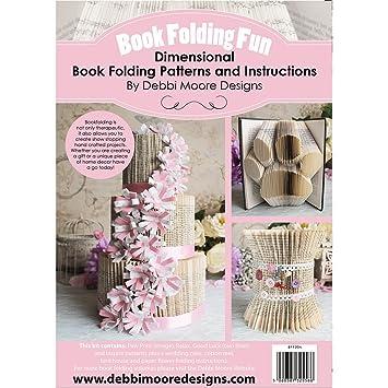 Debbi Moore Book Folding Fun Pattern Book Volume 4 8 Dimensional