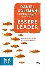 Essere leader: Guidare gli altri grazie all'intelligenza emotiva (Italian Edition) Kindle Edition