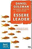 Essere leader: Guidare gli altri grazie all'intelligenza emotiva (best BUR)