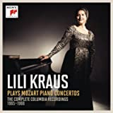 Lili Kraus Plays Mozart Piano Concertos - the Complete Columbia Recordings 1965-1966