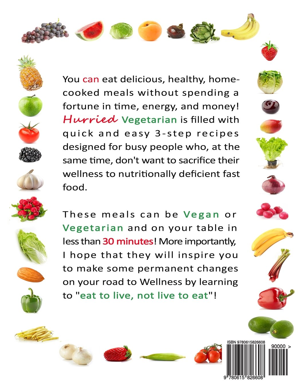 The Hurried Vegetarian 1-2-3 (Wellness Works, LLC Get)