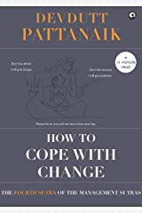 How to cope with Change (Management Sutras Book 4) Kindle Edition