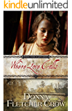 Where Love Calls (Where There is Love Book 6)