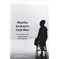 Martha Graham's Cold War: The Dance of American Diplomacy book cover