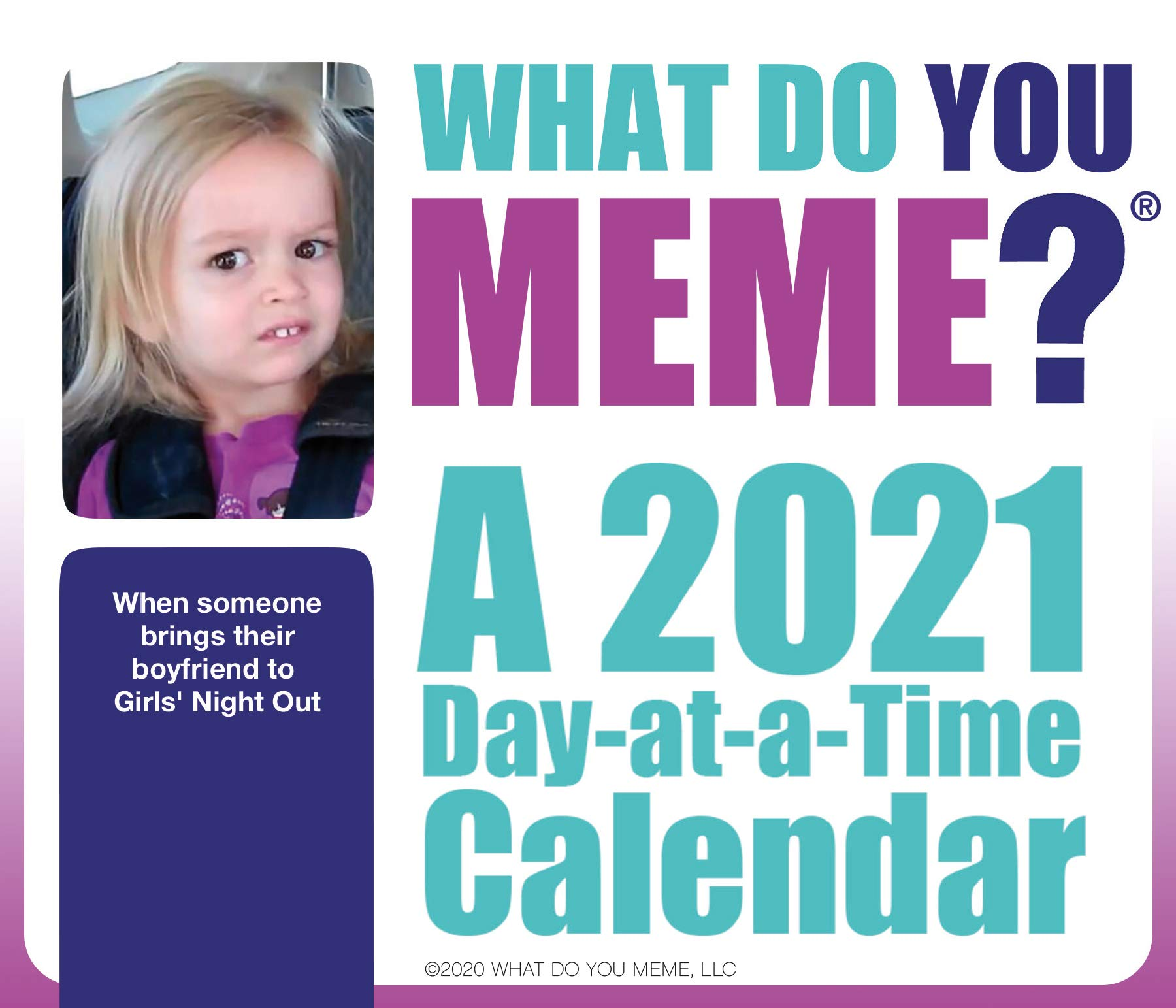 2021 Meme Calendar So Far 2021 What Do You Meme? Day at a Time Box Calendar: Trends