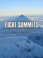 Eight Summits: The Bill Burke Story [OV]
