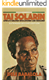 Tai Solarin: Africa's Greatest Educationist and Humanist