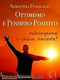 Ottimismo e pensiero positivo