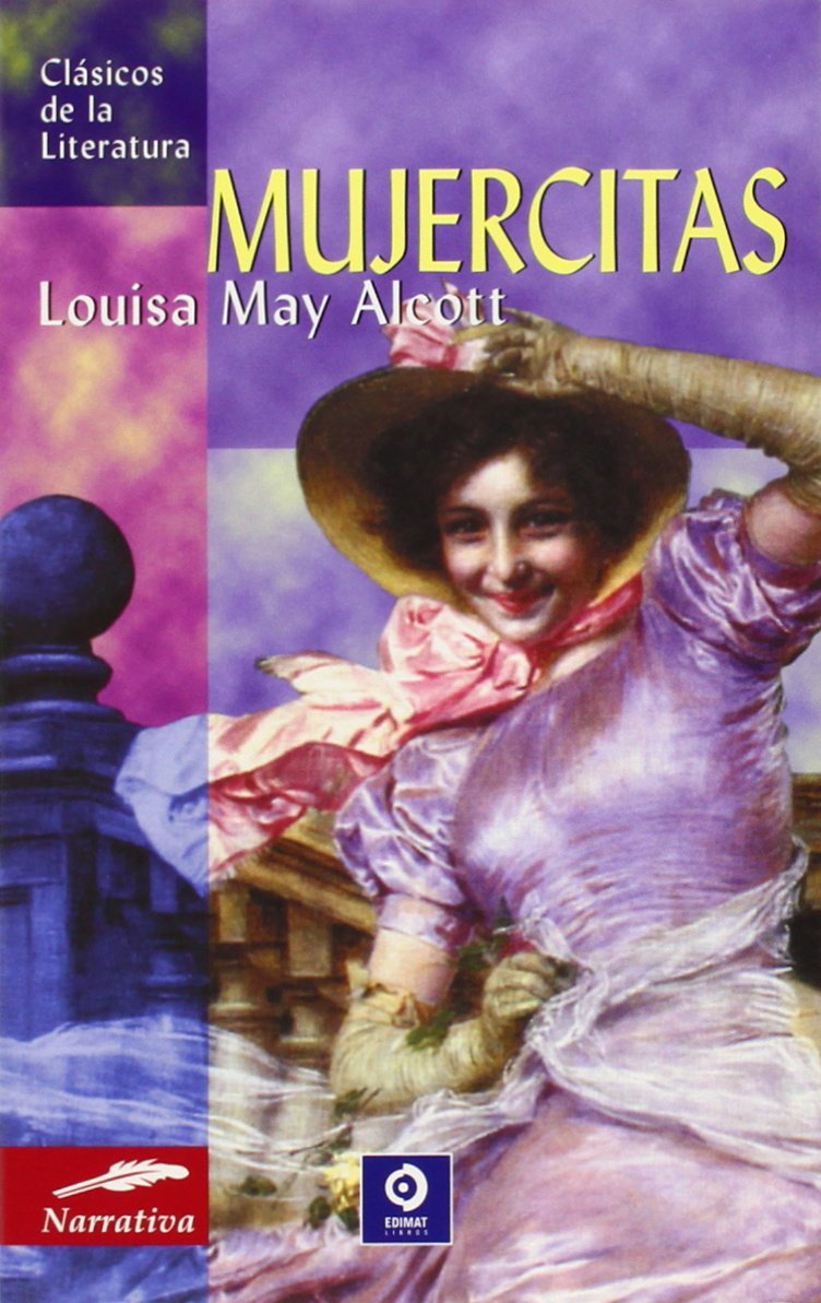 Mujercitas (Clásicos de la literatura series): Louisa May Alcott: 9788497644525: Amazon.com: Books