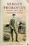 #1 Prokofiev Diaries: 1907 To 1914
