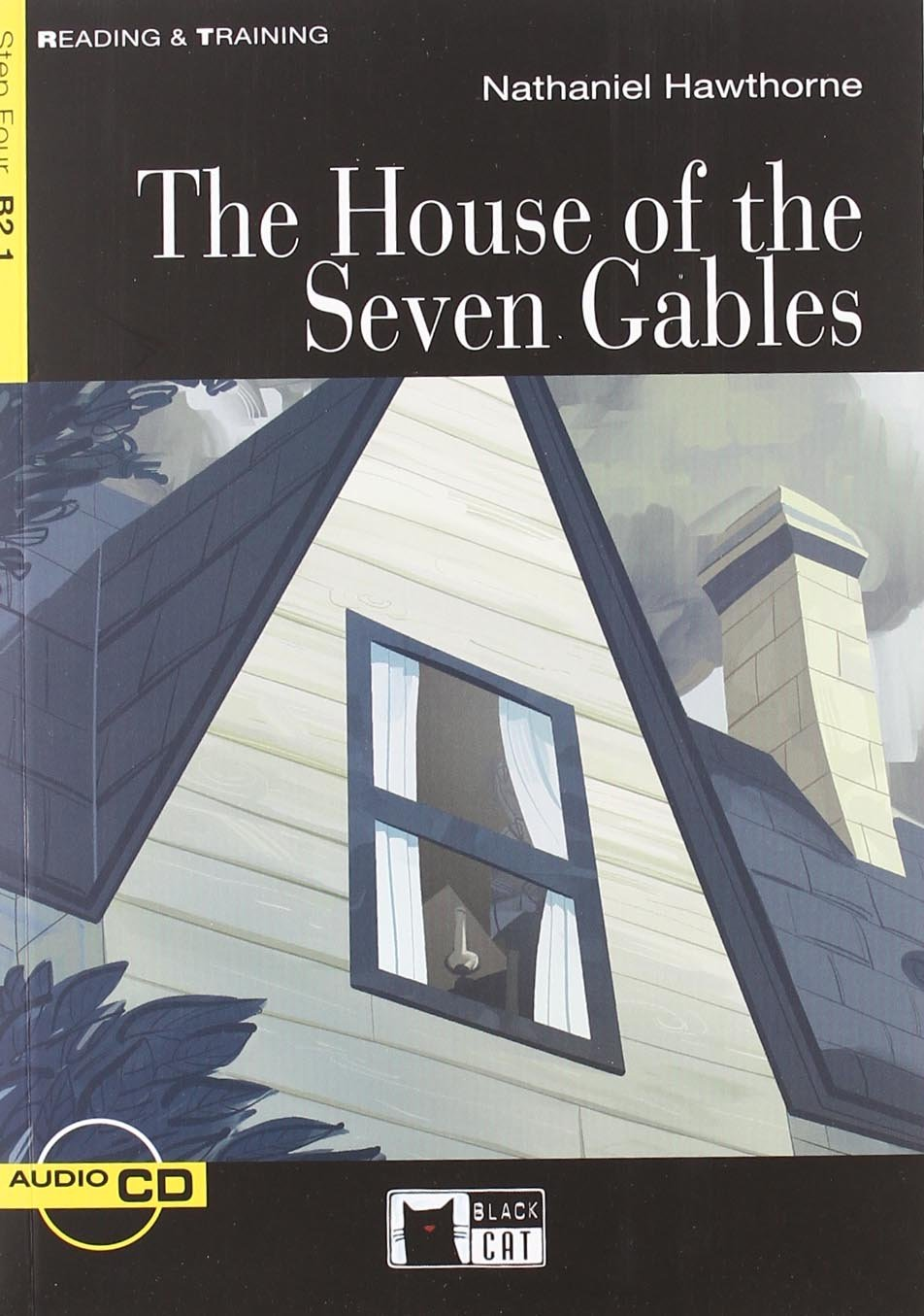 The house of the seven gables. Con CD Audio Reading and training ...