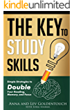 The key to study skills: Simple Strategies to Double Your Reading, Memory, and Focus