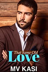 That Same Old Love: Falling for her Enemy Boss (An Indian Romance) Kindle Edition