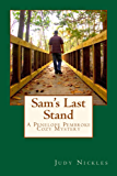 Sam's Last Stand (The Penelope Pembroke Cozy Mystery Series Book 6)