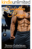 Forbidden Hunger (Lee County Wolves Series)  Book #1