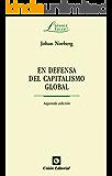En defensa del Capitalismo Global (Laissez Faire)